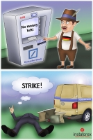 The week, Berliners discovered in horror that they were unable to withdraw cash from ATMs in Germany&rsquo;s capital city. The cash shortage around Berlin is caused by a strike of a local company responsible for cash deliveries to banks and ATMs in Berlin,... <a href=https://www.instaforex.com/forex_humor/forex_image.php?id=17439>&raquo; Read more</a>